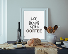 Life begins after coffee - mock up